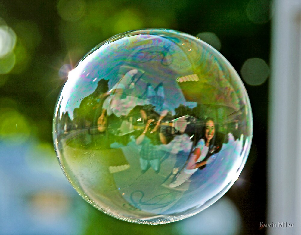 Life in a Bubble by Kevin Miller