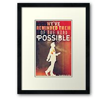Terrible:Wonderful:Possible Framed Print
