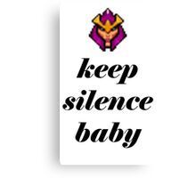 KEEP SILENCE BABY Silencer Dota 2 Canvas Print