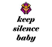KEEP SILENCE BABY Silencer Dota 2 Photographic Print