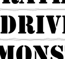 Right Now, I'd Rather Be Driving My Monster Truck - Black Text Sticker