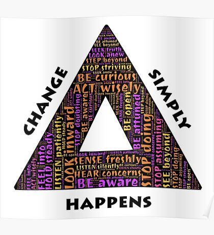 Change simply happens Poster