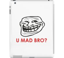 MEME: U mad bro? iPad Case/Skin
