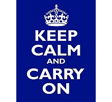 Keep Calm & Carry On, Be British! White on Royal Blue Photographic Print