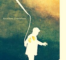 Anywhere:Everywhere by Longfallof1979