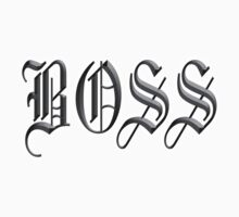 Boss, in Olde English! The BOSS, CEO, by TOM HILL - Designer