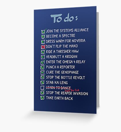Commander Shepards To-Do List Greeting Card