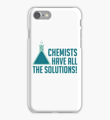 Chemists Have All The Solutions iPhone Case/Skin