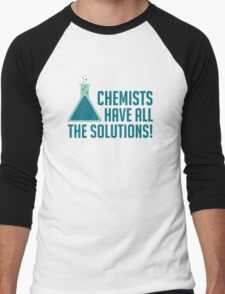 Chemists Have All The Solutions Men's Baseball ¾ T-Shirt