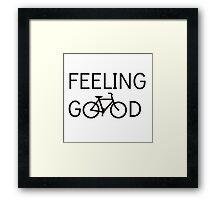 Feeling Good Framed Print
