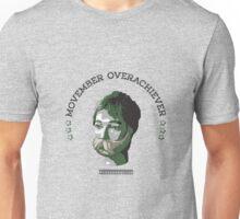 Movember Overachiever Unisex T-Shirt