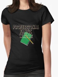 Professional Fanfic Writer Womens Fitted T-Shirt