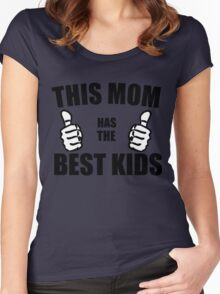THIS MOM HAS THE BEST KIDS Women's Fitted Scoop T-Shirt