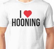 I <3 Hooning Unisex T-Shirt