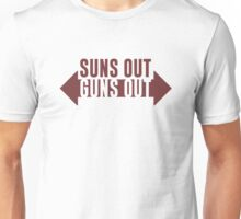 Suns Out Guns Out Fitness Unisex T-Shirt