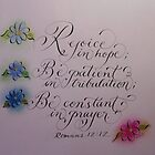 Scripture Romans 12:12 calligraphy art by Melissa Goza