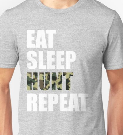 Eat Sleep Hunt Repeat Funny Cute T Shirt For Hunting Hunter Season Camo Camouflage Unisex T-Shirt