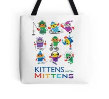 Kittens with Mittens Tote Bag