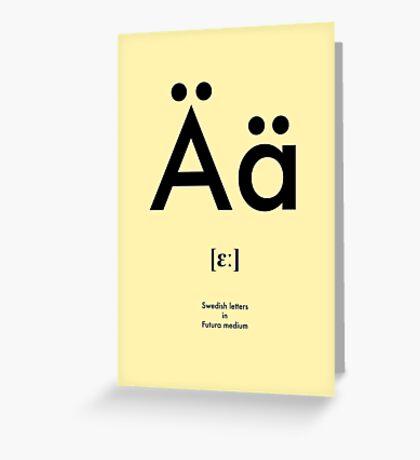 Swedish letter Ä Greeting Card