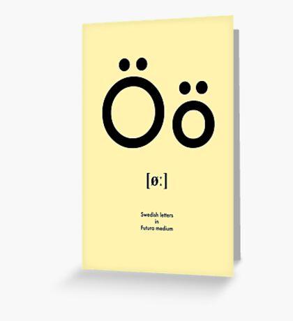 Swedish letter Ö Greeting Card