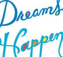 Make Dreams Happen Sticker