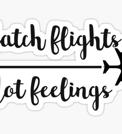 Catch flights Sticker
