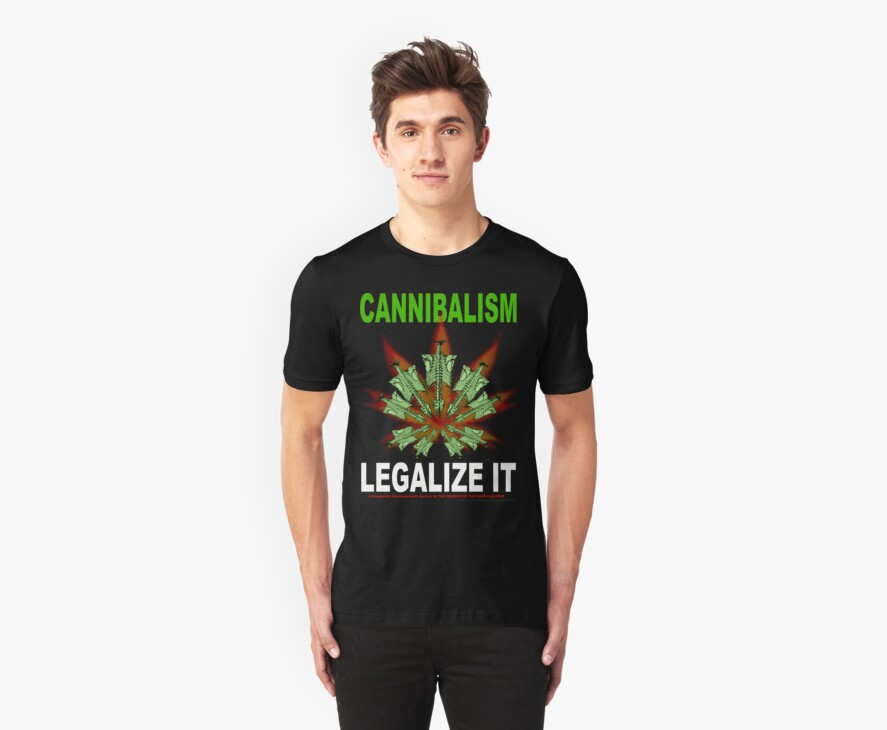 Cannibalism - Legalize It by Gadzooxtian