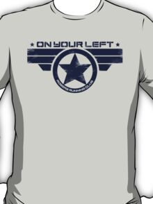 """""""On Your Left"""" Version 5 Distressed Print 2 T-Shirt"""
