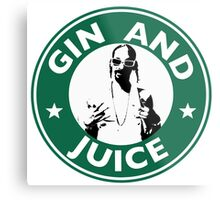 'Sipping on Gin and Juice' Metal Print