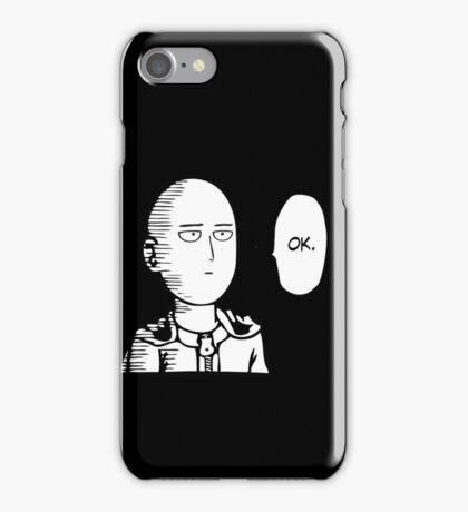 one ok iPhone Case/Skin