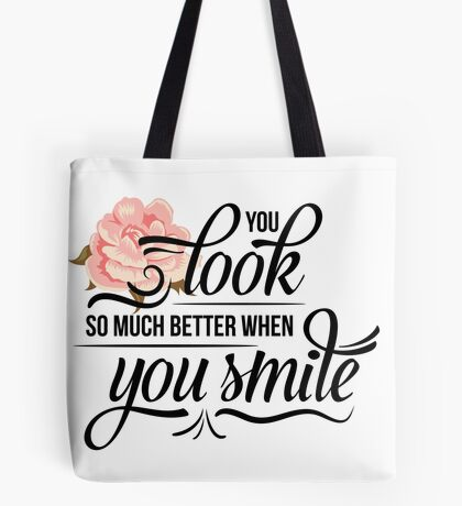 When you smile Tote Bag