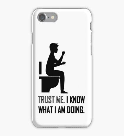 Trust me toilet iPhone Case/Skin