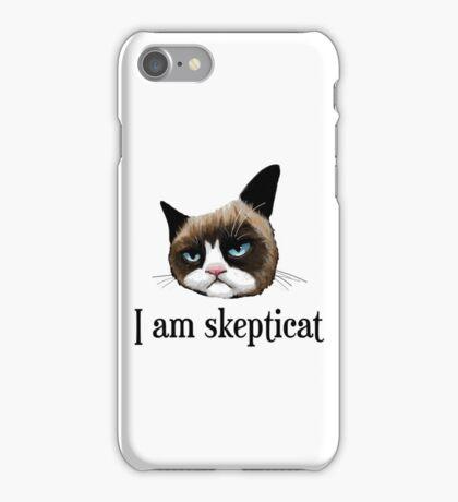 I Am Skepticat iPhone Case/Skin