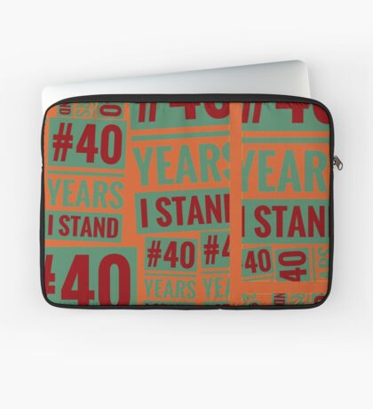 #40YEARSISTAND - 40 YEARS I STAND (Red, Orange, Green) Laptop Sleeve