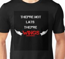 Not Lats... Wings Unisex T-Shirt