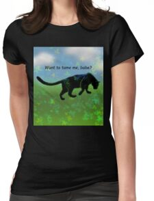 Want to tame me? Womens Fitted T-Shirt