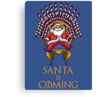 Santa is Coming Canvas Print