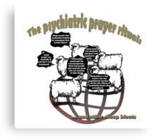The psychiatric prayer rituals Canvas Print