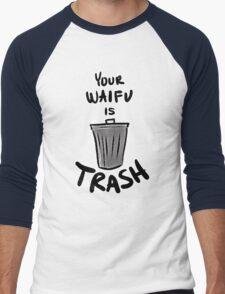 Your Waifu Is Trash Men's Baseball ¾ T-Shirt