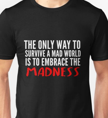 FTWD STRAND MADNESS QUOTE RED Unisex T-Shirt