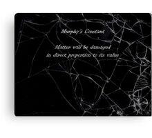 Murphy's Law - Constant Canvas Print