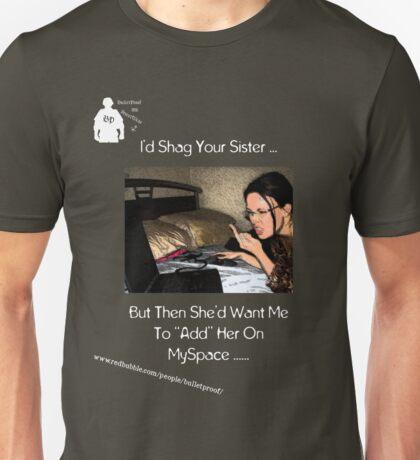 Sista Space T - Bulletproof Street Unisex T-Shirt