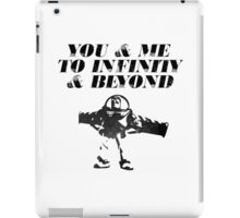You & Me To Infinity & Beyond iPad Case/Skin