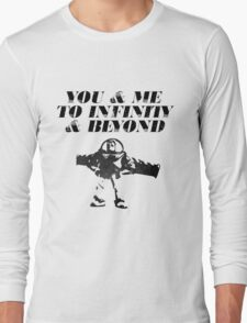 You & Me To Infinity & Beyond Long Sleeve T-Shirt