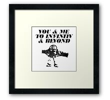 You & Me To Infinity & Beyond Framed Print