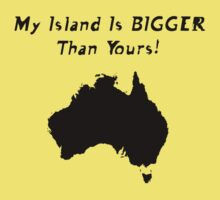 My Island Is BIGGER Than Yours! by John Sternig