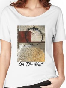 On The Wall Women's Relaxed Fit T-Shirt