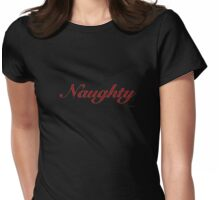 Naughty Womens Fitted T-Shirt