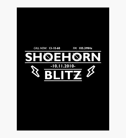 Shoehorn Blitz Photographic Print