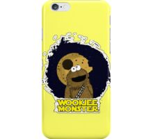 Wookiee Monster... iPhone Case/Skin
